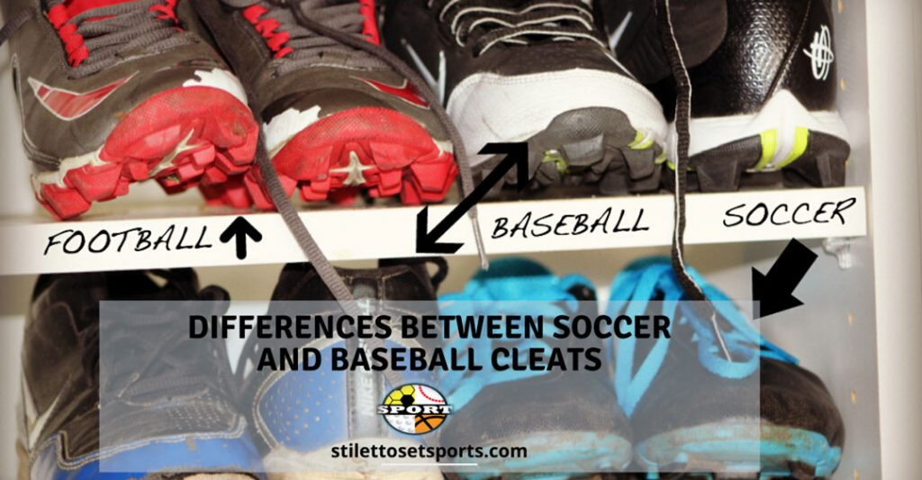 Differences Between Soccer And Baseball Cleats-The Ultimate Guide